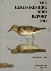 The Hertfordshire Bird Report 2003