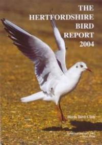 The Hertfordshire Bird Report 2004