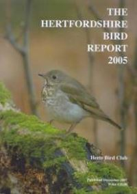 The Hertfordshire Bird Report 2005